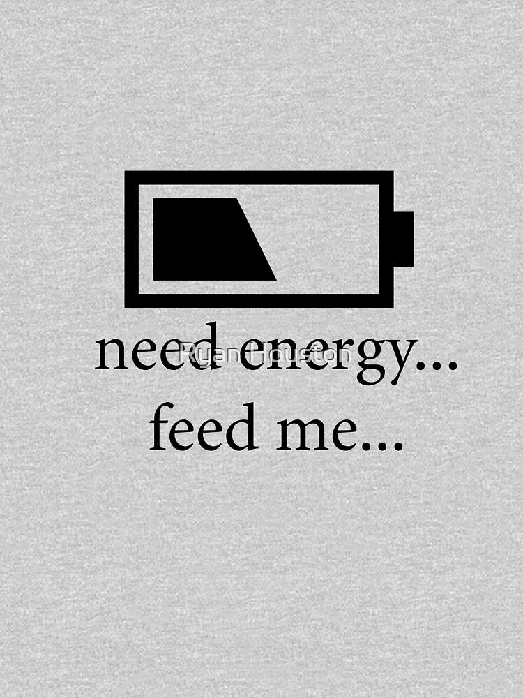 Need Energy...Please Feed... by photoforyou