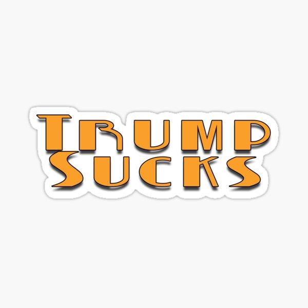 Trump Sucks Sticker