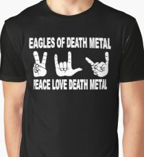 Eagles of Death Metal | Peace Love Death Metal Graphic T-Shirt