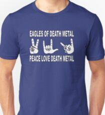 Eagles of Death Metal   Peace Love Death Metal Unisex T-Shirt