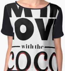 I'm In Love With The Coco Part 2 Women's Chiffon Top