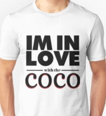 I'm In Love With The Coco Part 2 Unisex T-Shirt