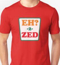 Eh 2 Zed Unisex T-Shirt