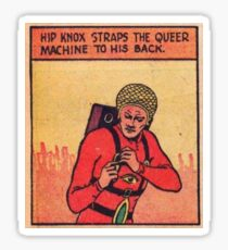 Comic:  Hip Knox and the Queer Machine Sticker