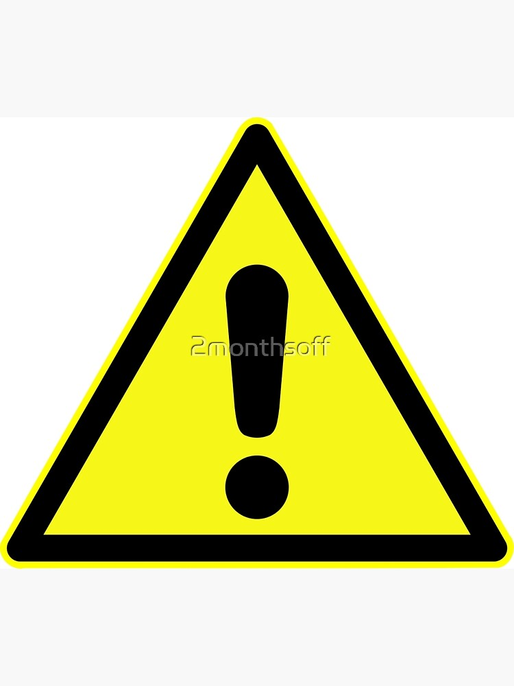 Warning Sign Exclamation Mark In Yellow Triangle Greeting Card