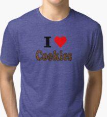 I Love Chocolate Chip Cookies Tri-blend T-Shirt
