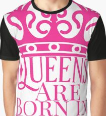 QUEENS ARE BORN IN JULY Graphic T-Shirt