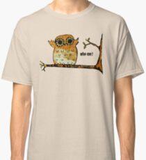 Who Me? Owl Classic T-Shirt
