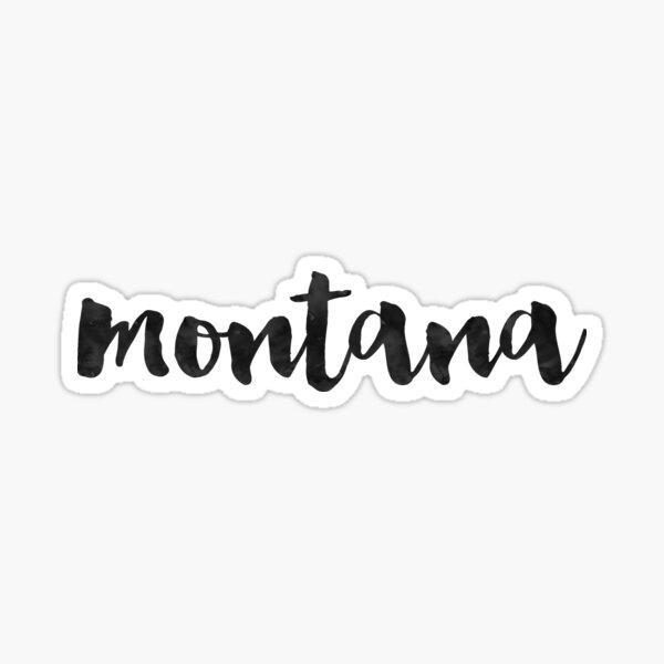 Montana - Black Ink Calligraphy  Sticker
