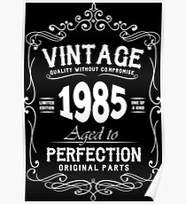 Vintage Quality 1985 Perfection Poster