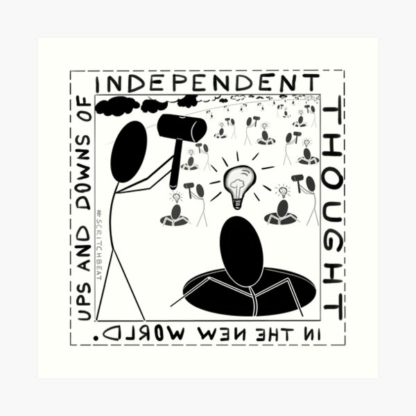 Ups and downs of independent thought Art Print