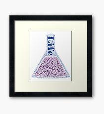 A beaker of LIFE. Framed Print