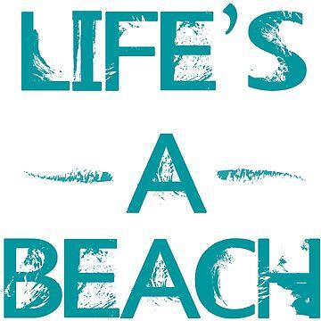 Life's a Beach by Quadj