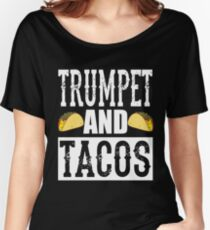 Trumpet and Tacos Funny Taco Band Women's Relaxed Fit T-Shirt