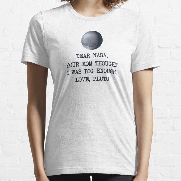 Dear Nasa Love Pluto Essential T-Shirt