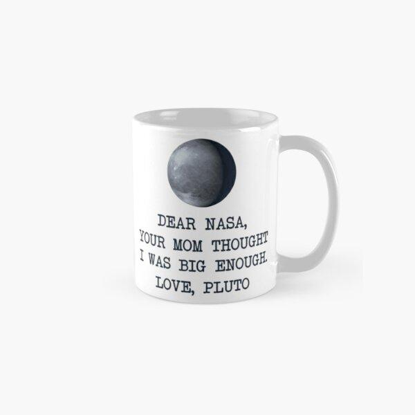 Dear Nasa Love Pluto Classic Mug