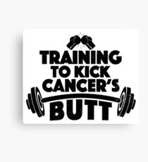 Training To Kick Cancer's Butt Canvas Print