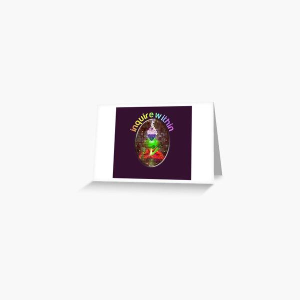 inquire within (rainbow meditation) Greeting Card