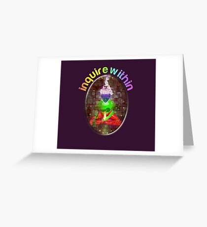 inquire within (rainbow meditation) Greeting Card