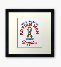 AUTISM MOM ARE HAPPIER Framed Print
