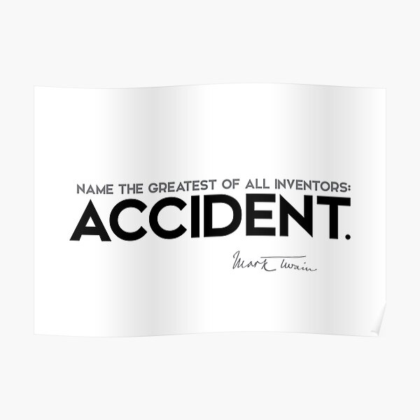 accident - mark twain Poster