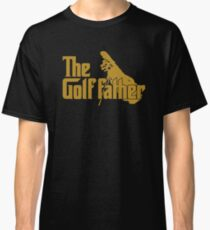 The Golf Father Classic T-Shirt