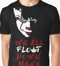 Stephen King's It - We All Float Down Here Graphic T-Shirt