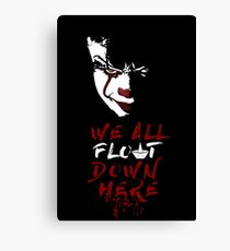 Stephen King's It - We All Float Down Here Canvas Print