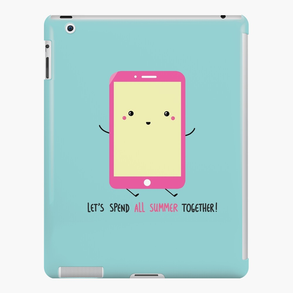 let's spend all summer together iPad Case & Skin