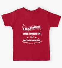 Legends are born in november Kids Tee