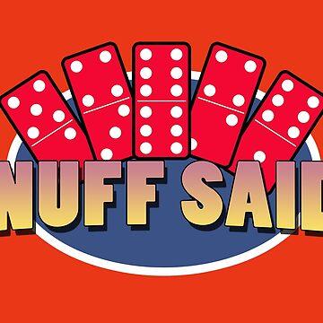 'Nuff Said by Diabolical