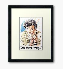 """""""One more thing....."""" Framed Print"""