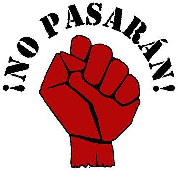 !NO PASARAN! by Paparaw