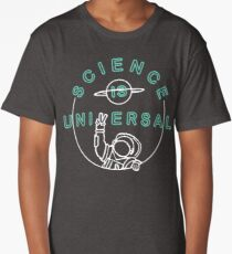SCIENCE IS UNIVERSAL Long T-Shirt