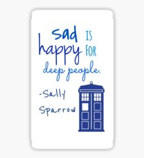 Sad is Happy for Deep People Sticker