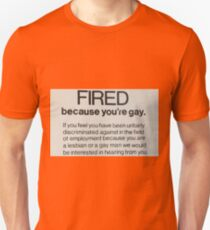 FIRED BECAUSE YOU'RE GAY-VINTAGE NEWSPAPER CLIPPING Unisex T-Shirt