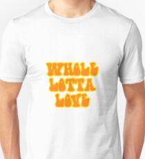 Whole Lotta Love - Led Zeppelin Unisex T-Shirt