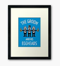 The Groom And His Eggheads (Stag Night / Bachelor Party / NEG) Framed Print
