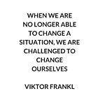 VIKTOR FRANKL Stoic Philosophy Inspirational QUOTE by IdeasForArtists