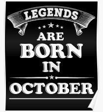 Legends are born in October Poster