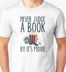 Never Judge A Book By It's Movie Unisex T-Shirt