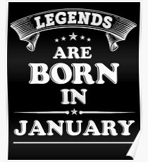 Legends are born in January Poster