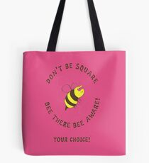 Bee There 4# Tote Bag