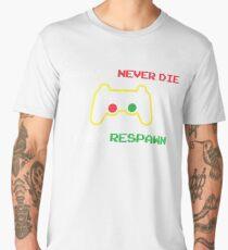 Gamers never die they respawn t shirt Men's Premium T-Shirt