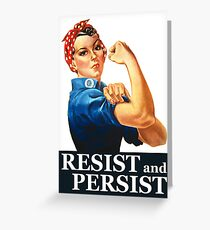 Resist and Persist Greeting Card