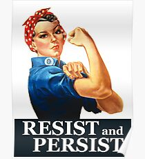 Resist and Persist Poster
