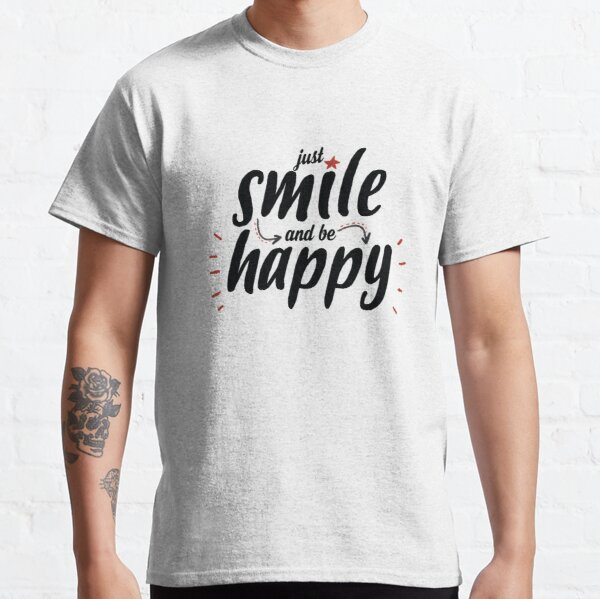 Just smile Classic T-Shirt