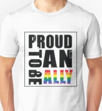 Proud to be an Ally Unisex T-Shirt
