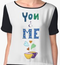 Romantic hand drawn lettering You and Me Chiffon Top