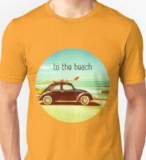 To The Beach Unisex T-Shirt